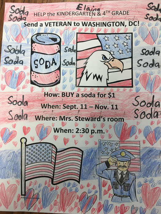 Buy a soda for $1 and help the Kindergarten and 4th Grade send a VETERAN on an Honor Flight to Washington, DC!